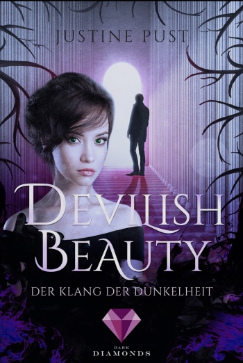 Devilish Beauty Der Klang der Dunkelheit Band 2